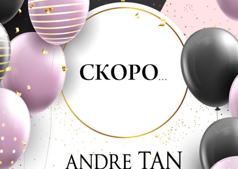 23-24 листопада День Народження бренда ANDRE TAN!
