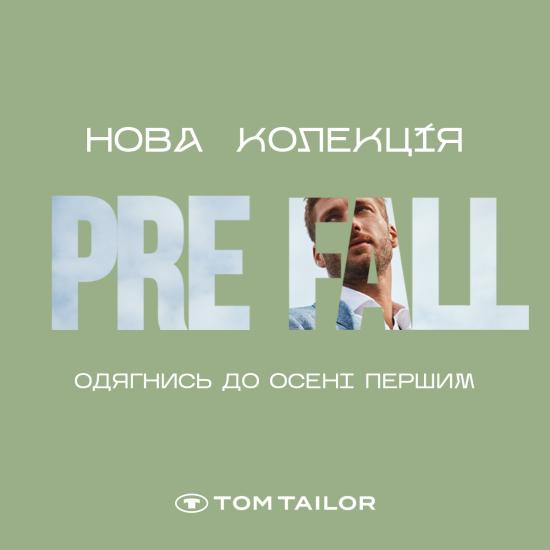 Колекція Pre Fall у Tom Tаilor