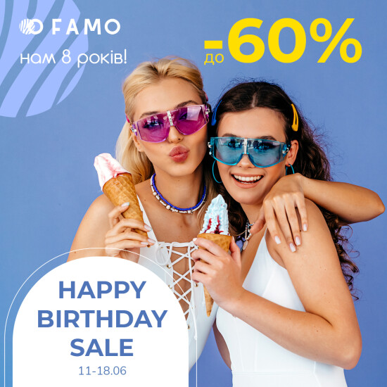 HAPPY BIRTHDAY SALE in Famo. Discounts up to -60%.